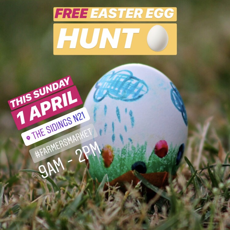 Free Easter Egg Hunt Sunday 1 April at The Sidings N21 Farmers' Market Winchmore Hill